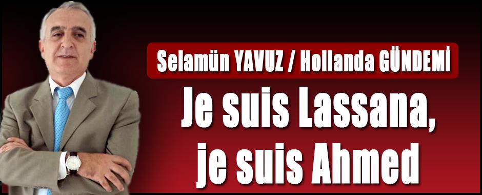 Je suis Lassana, je suis Ahmed