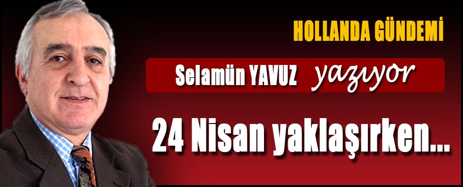 Yavuz Selamun (Nederland Agenda) 24 April naderen ...