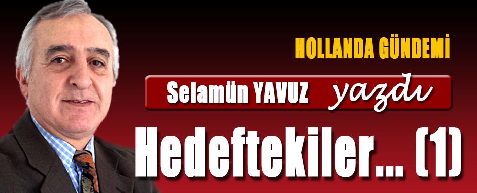 SELAMUN YAVUZ  HEDEFTEKILER 1